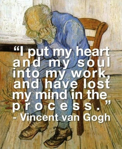I put my heart and my soul into my work 409x500 I put my heart and my soul into my work