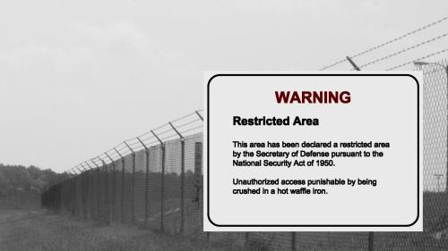 warning – restricted area