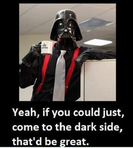 if you could come to the dark side 452x500 if you could come to the dark side