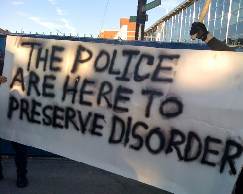 the police are here to preserve disorder