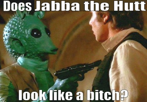 does jabba look like a bitch 500x348 does jabba look like a bitch