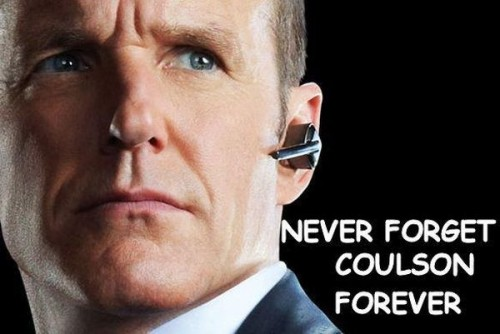 never forget coulson forever 500x334 never forget coulson forever