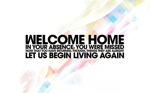 welcome home 500x312 welcome home