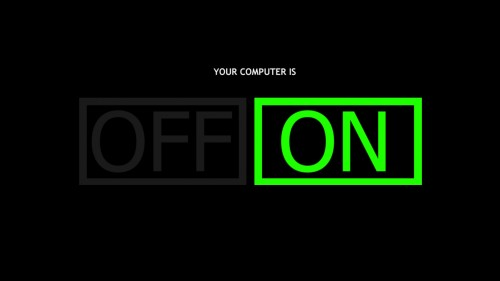 your computer is on 500x281 your computer is on