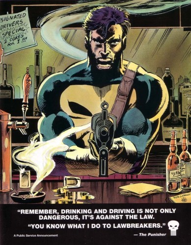 punisher remember drinking and driving is not only dangerous its against the law 389x500 punisher   remember, drinking and driving is not only dangerous, its against the law
