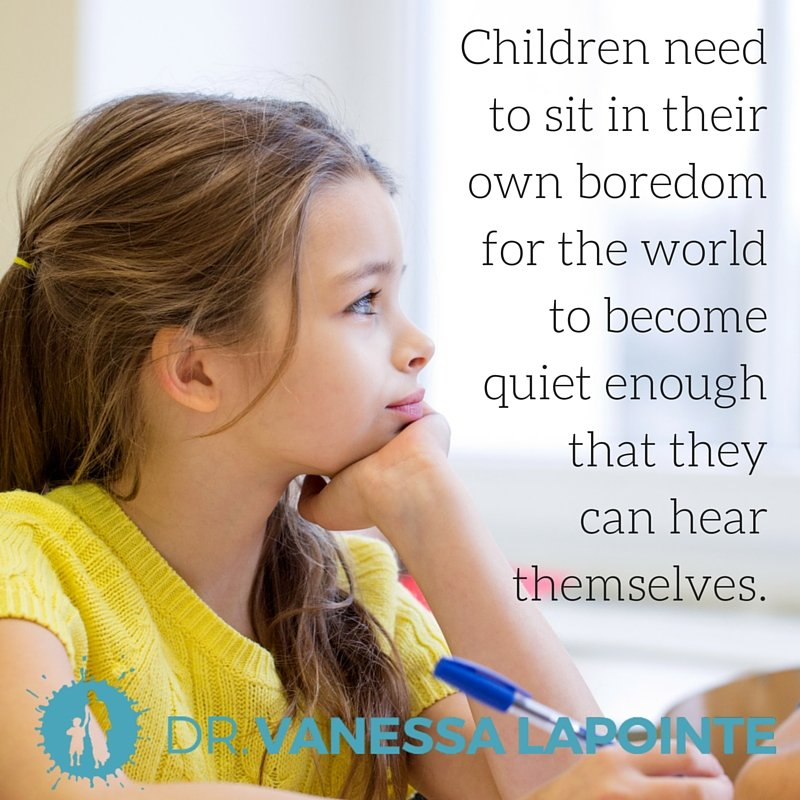 Children need to sit in their own boredom