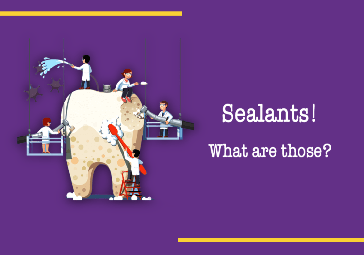 Sealants What are those How do they protect my child's teeth