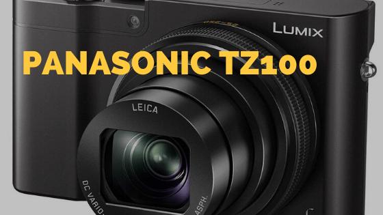 Panasonic Lumix DMC-TZ100 Review in 2019