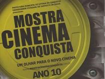 10ª Edição Mostra Cinema Conquista