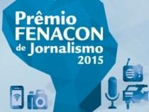 Inscrições abertas: Prêmio Fenacon de Jornalismo 2015