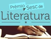 Inscrições para o Prêmio Sesc de Literatura 2017