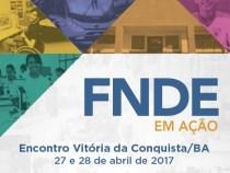 """Vitória da Conquista sedia """"FNDE em Ação"""""""
