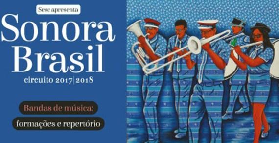 Sonora Brasil dia 21 no SESC Conquista