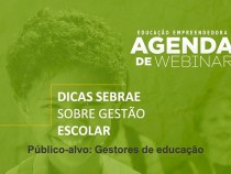 Sebrae promove Congresso para difundir a educação e a gestão escolar