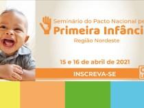 """Abertas as inscrições para seminário """"Pacto Nacional pela Primeira Infância"""""""