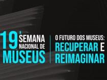 Museu Pedagógico promove atividades na 19ª Semana Nacional dos Museus