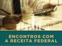Convite: Encontros com a Receita Federal dia 27 de outubro das 14 as 16 horas