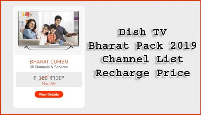 Dish TV Bharat Pack 2019 - Channel List & Recharge Price