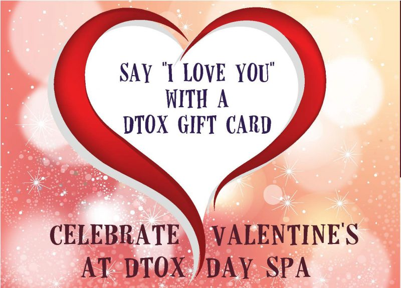 Valentine's Day – Spa Day Treat!, Dtox Day Spa