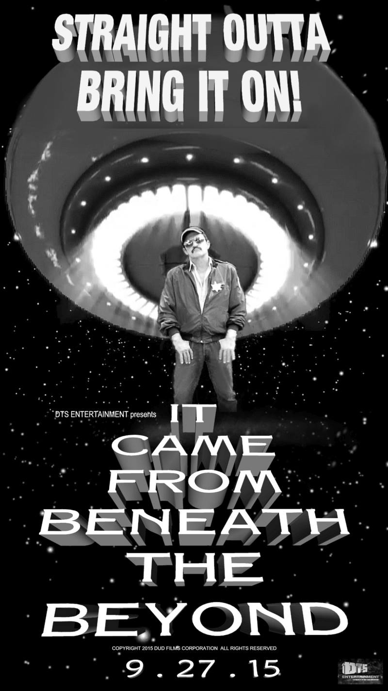 """Poster for the DTS Entertainment Comedy Film, """"It Came From Beneath The Beyond"""""""
