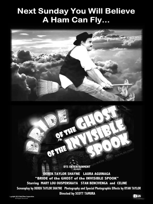 """Poster for the DTS Entertainment Comedy Film, """"Bride of the Ghost of the Invisible Spook"""""""""""