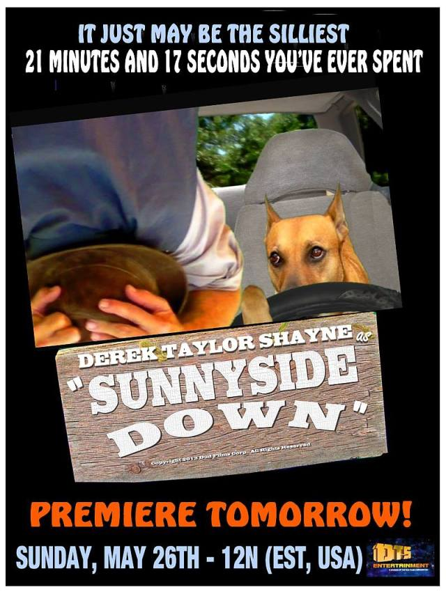 """Poster for the DTS Entertainment Comedy Film, """"Sunnyside Down"""""""