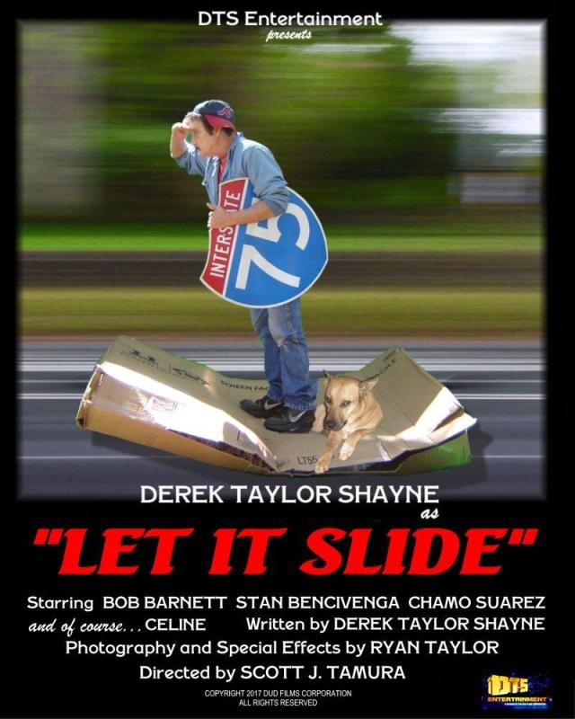 "Poster for the DTS Entertainment Comedy Film, ""Let It Slide"""