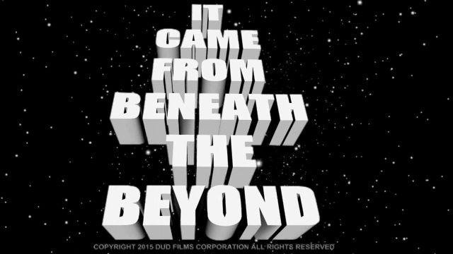 """It Came From Beneath The Beyond"" – Official Trailer"