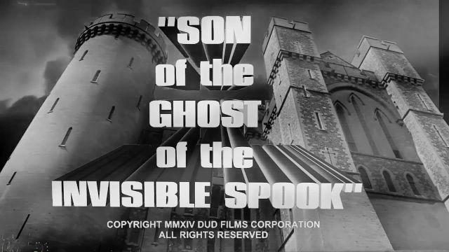 """Son of the Ghost of the Invisible Spook"""