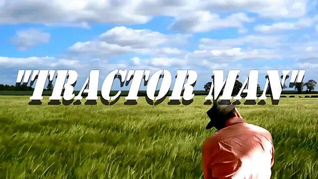"Derek Taylor Shayne: ""Tractor Man"""