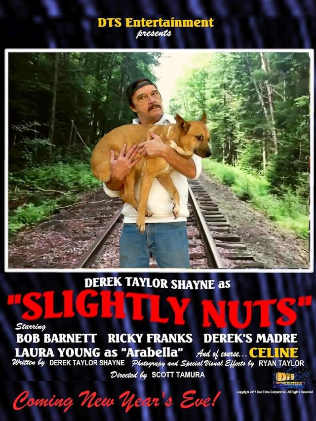 """Poster for the DTS Entertainment Comedy Film, """"Slightly Nuts"""""""
