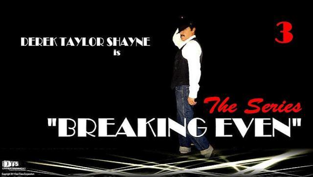 Breaking Even: The Series, Episode 3