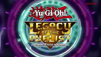 Yu-Gi-Oh! Legacy of the Duelist: Link Evolution Announced For