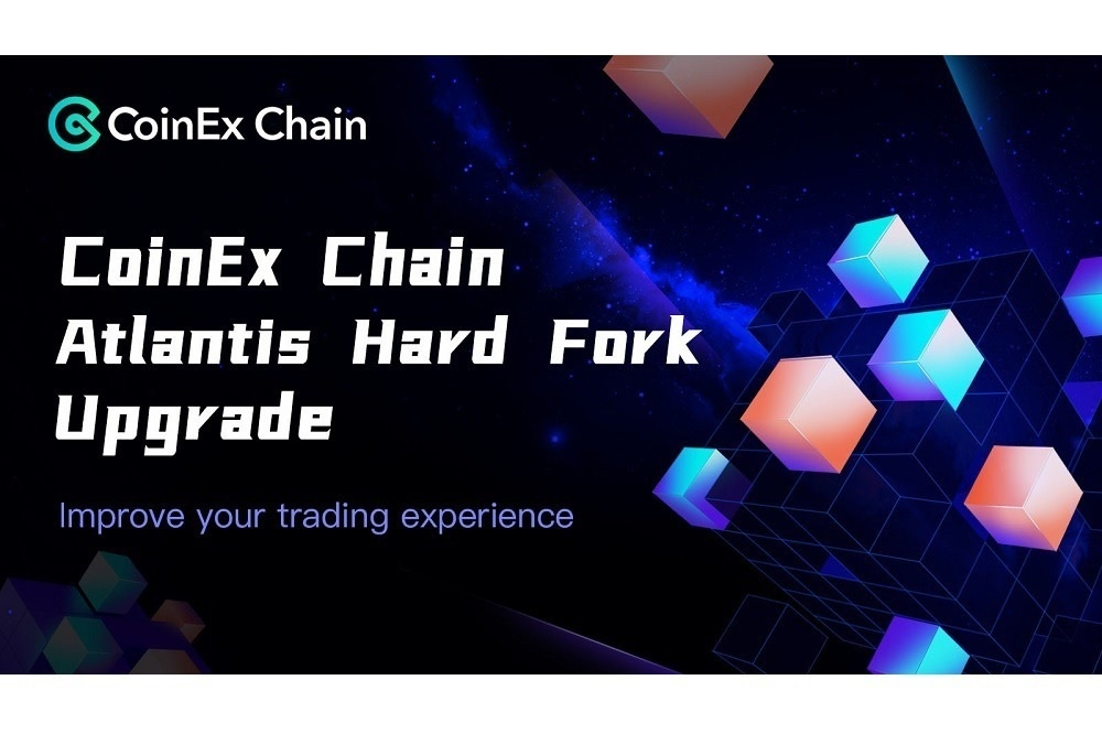 CoinEx Chain Atlantis Hard Fork Successfully Completed with Trading Experience Improvement