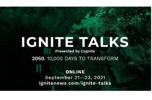 Urgency for Industrial Transformation Takes Center Stage at Global Ignite Talks 2021: September 21-23