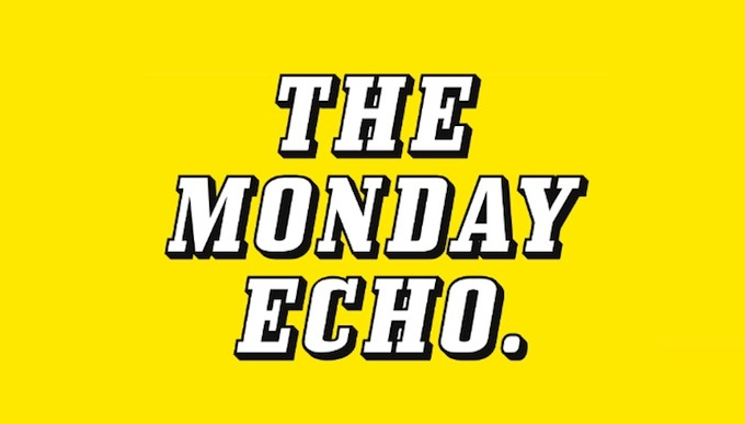 The Monday Echo in Dublin