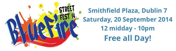 BlueFire Street Festival in Dublin