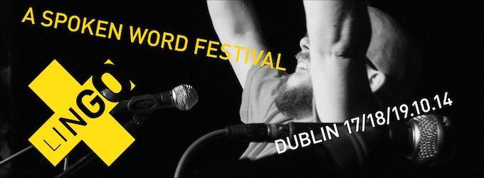 Lingo Spoken Word Festival 2014 in Dublin