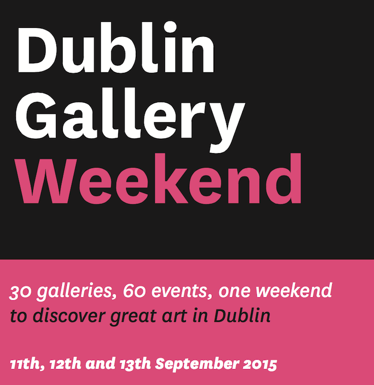 Dublin Gallery Weekend this September