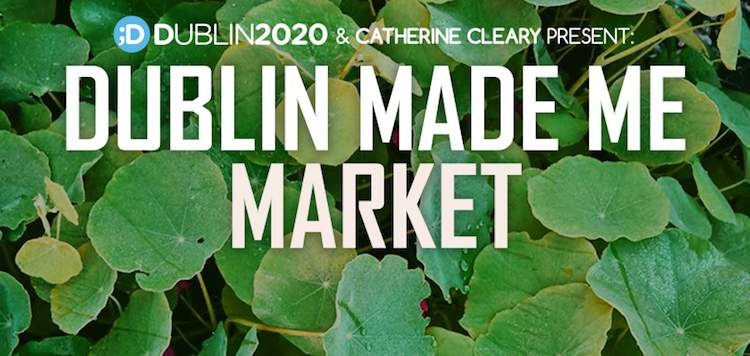 Dublin Made Me Market banner