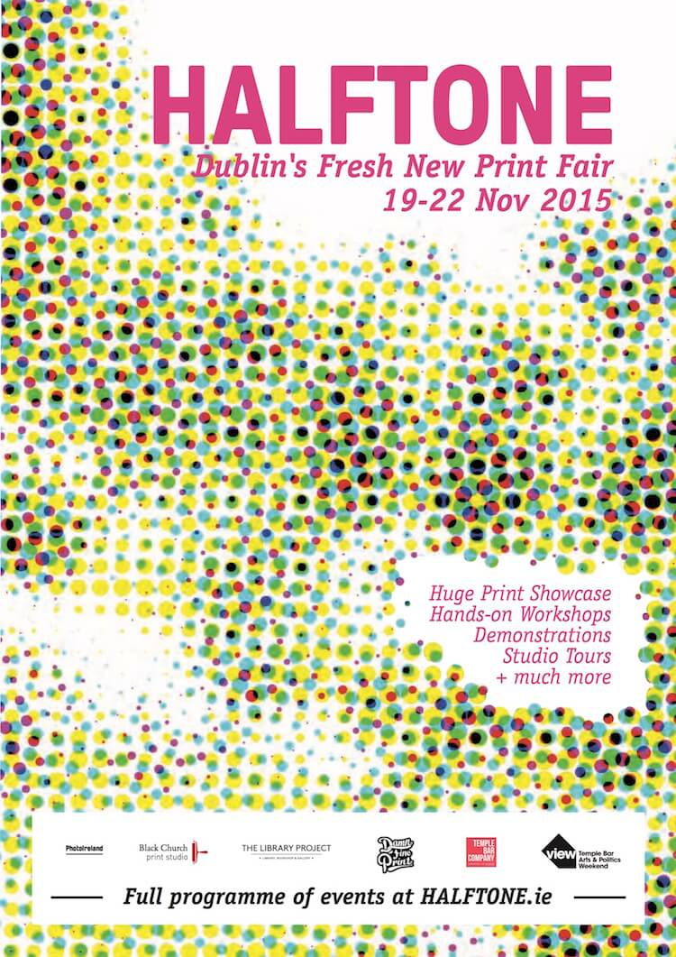 Poster for Halftone Print Fair in Dublin