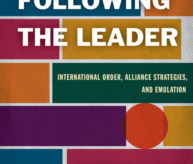 6+1 Questions about Following the Leader: International Order, Alliance Strategies, and Emulation