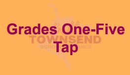 Grades One-Five - Tap