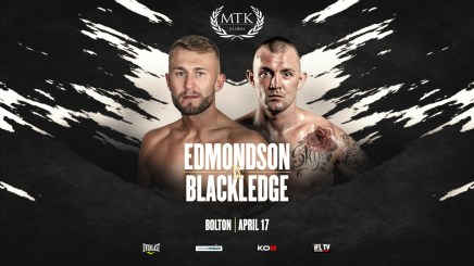 LEWIE EDMONDSON FACES LUKE BLACKLEDGE ON NEXT WEEK'S MTK FIGHT NIGHT