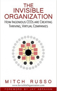 The Invisible Organization by Mitch Russo
