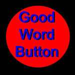 good word button