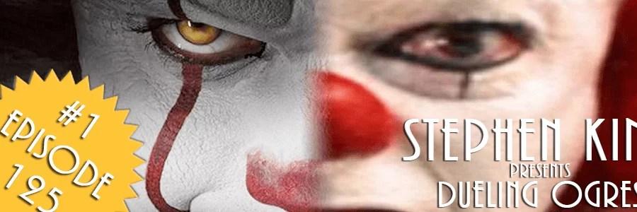 Episode 125: Stephen King Presents Dueling Ogres