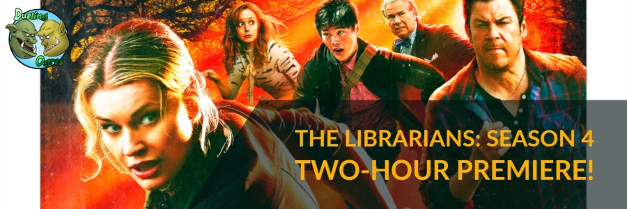 The Librarians: Season 4 Two-Hour Premiere