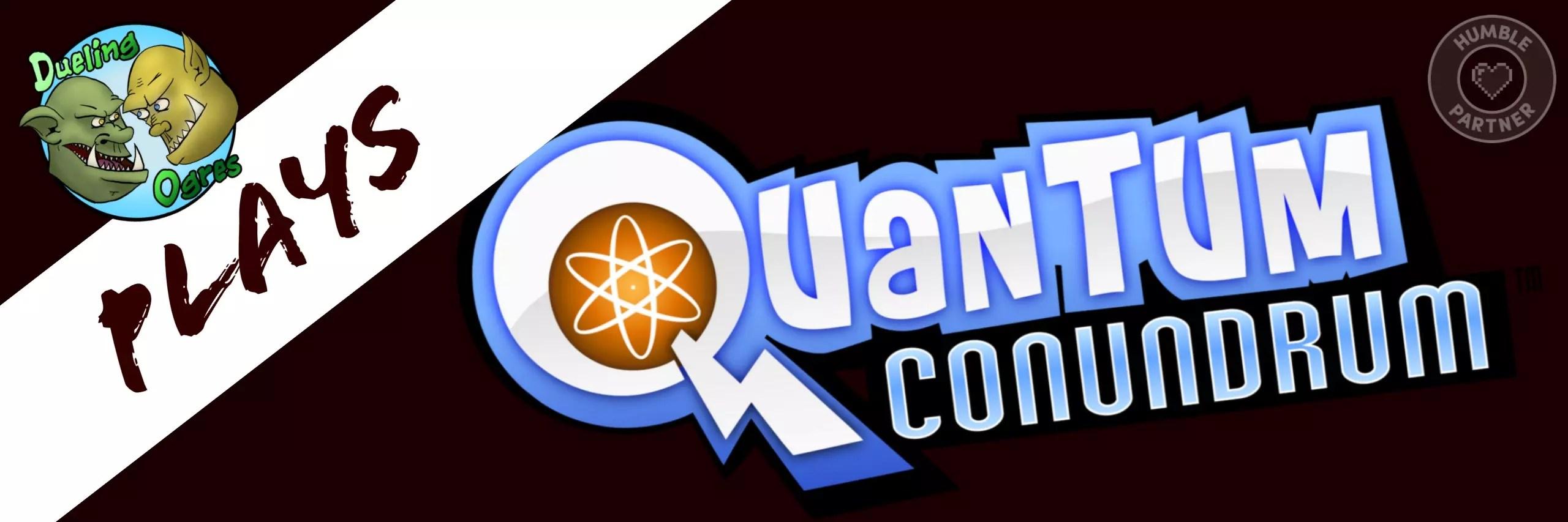 Quantum Conundrum || Everyone Has a Crazy Uncle PT 1