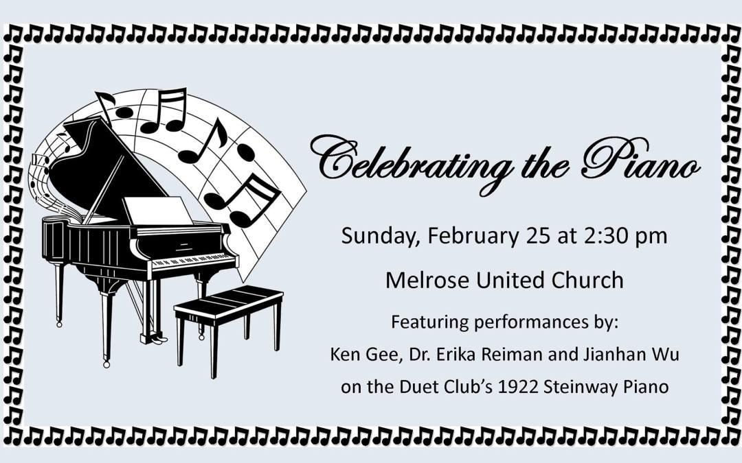 Celebrating the Piano, February 25th @ 2:30 p.m.